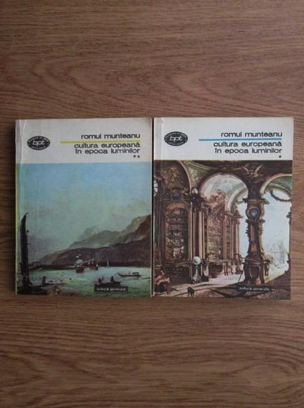 Anticariat: Romul Munteanu - Cultura europeana in epoca luminilor (2 volume)