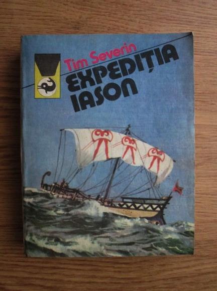 Anticariat: Tim Severin - Expeditia Iason