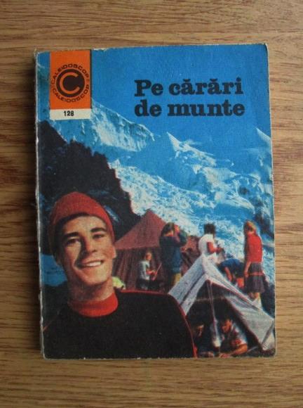 Anticariat: Viniciu Gafita - Pe carari de munte