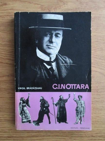 Anticariat: Virgil Bradateanu - Constantin I. Nottara