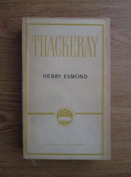 Anticariat: William Thackeray - Henry Esmond