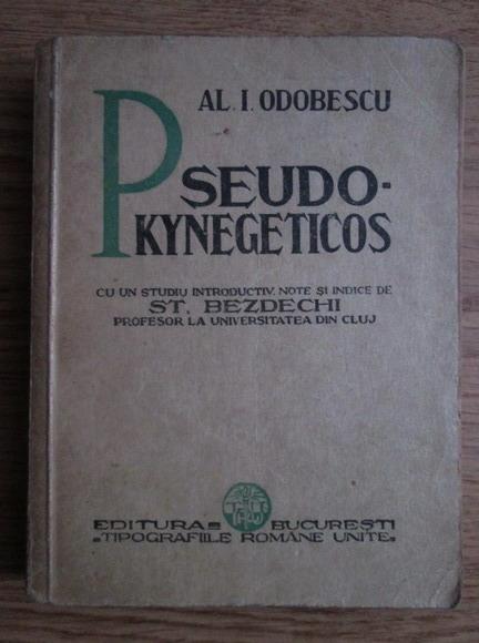 Anticariat: A. I. Odobescu - Pseudo-kynegetikos (editie veche)