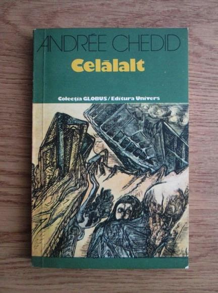 Anticariat: Andree Chedid - Celalalt
