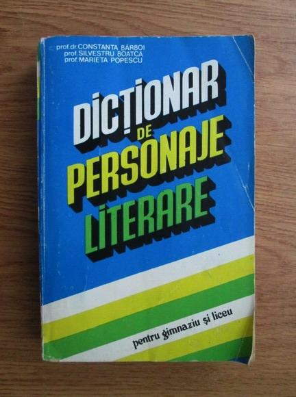 Anticariat: Constanta Barboi - Dictionar de personaje literare