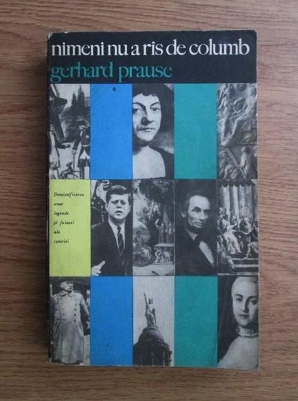 Anticariat: Gerhard Prause - Nimeni nu a ras de Columb