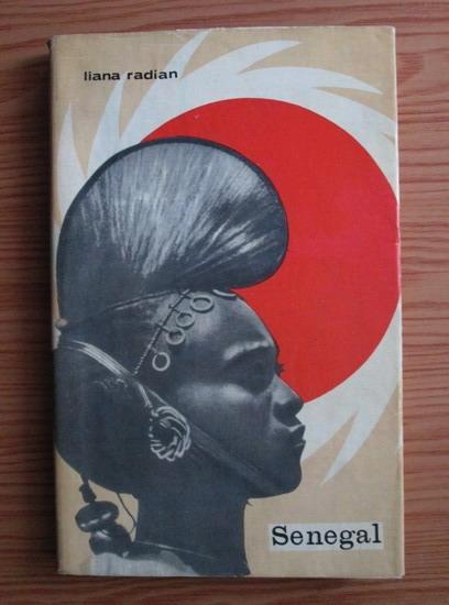 Anticariat: Liana Radian - Senegal
