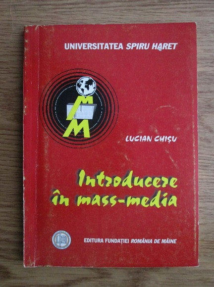 Anticariat: Lucian Chisu - Introducere in mass-media