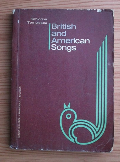 Anticariat: Simiorina Tomulescu - British and American songs
