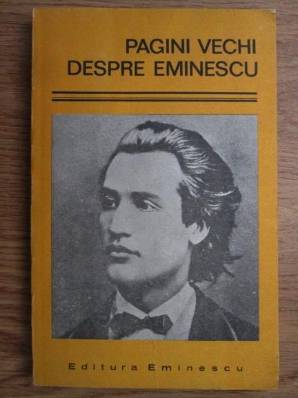 Anticariat: Gh. Bulgar - Pagini vechi despre Eminescu