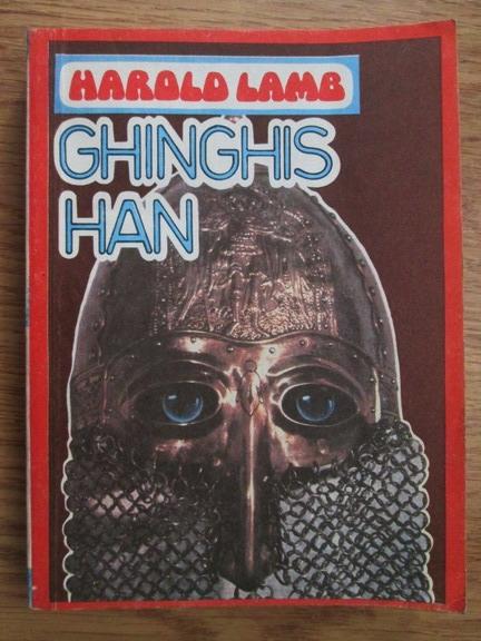Anticariat: Harold Lamb - Ghinghis-Han