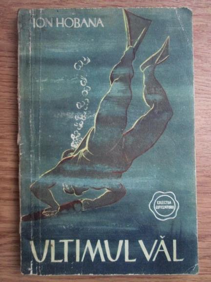 Anticariat: Ion Hobana - Ultimul val