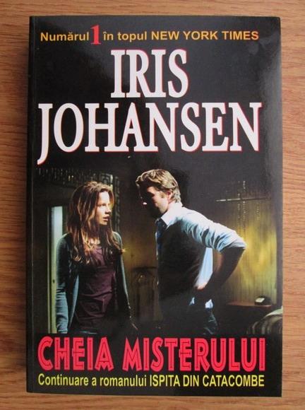Anticariat: Iris Johansen - Cheia misterului