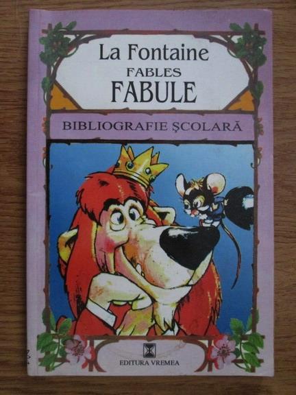 Anticariat: La Fontaine - Fables. Fabule