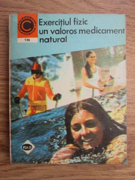 Anticariat: Marian Firimita - Exercitiul fizic un valoros medicament natural (volumul 2)