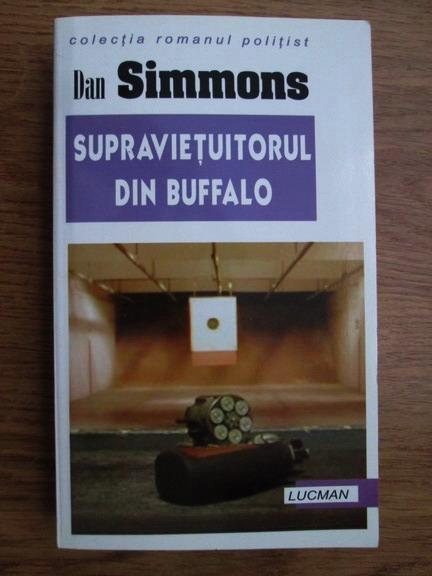 Anticariat: Dan Simmons - Supravietuitorul din Buffalo