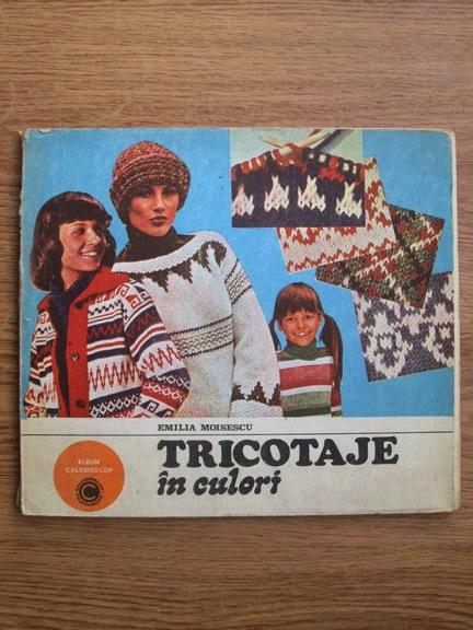 Anticariat: Emilia Moisescu - Tricotaje in culori