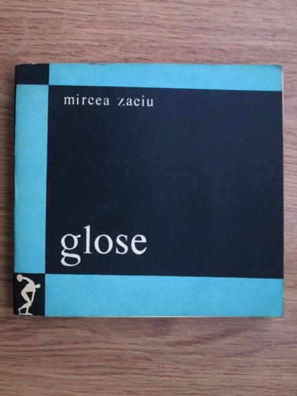 Anticariat: Mircea Zaciu - Glose