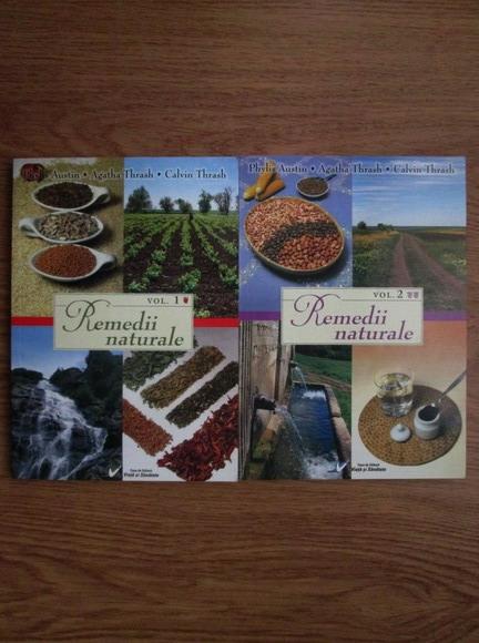 Anticariat: Phylis Austin, Agatha Thrash, Calvin Thrash - Remedii naturale (2 volume)