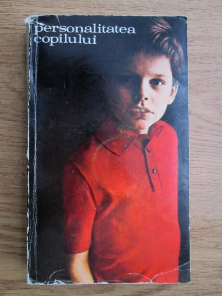 Anticariat: Ana Tucicov Bogdan - Personalitatea copilului