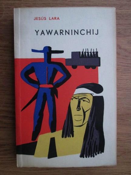 Anticariat: Jesus Lara - Yawarninchij