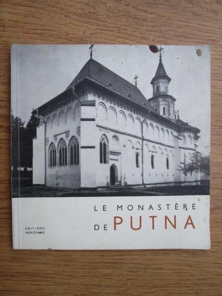 Anticariat: N. Constantinesco - Le monastere de Putna