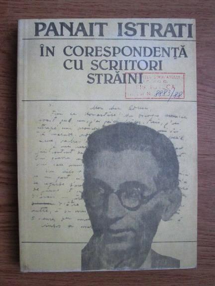 Anticariat: Panait Istrati - In corespondenta cu scriitori straini