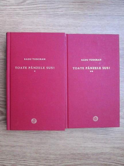 Anticariat: Radu Tudoran - Toate panzele sus (2 volume)