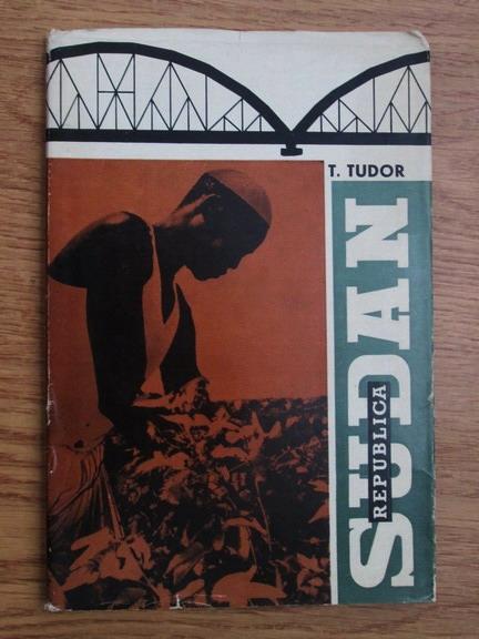 Anticariat: T. Tudor - Republica Sudan