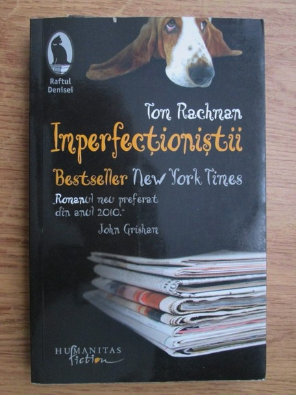 Anticariat: Tom Rachman - Imperfectionistii