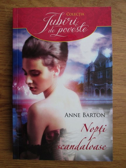Anticariat: Anne Barton - Nopti scandaloase