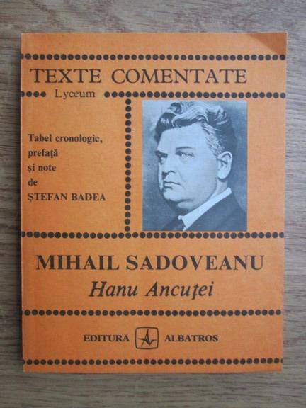 Anticariat: Mihail Sadoveanu - Hanul Ancutei