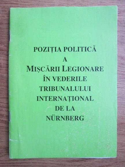 Anticariat: Pozitia politica a Miscarii Legionare in vederile Tribunalului International de la Nurnberg