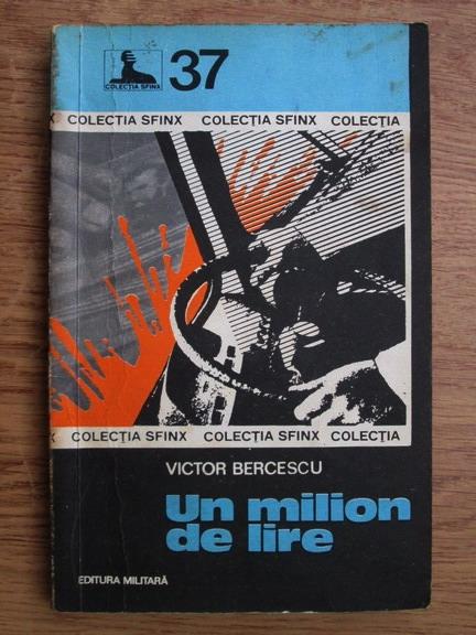 Anticariat: Victor Bercescu - Un milion de lire