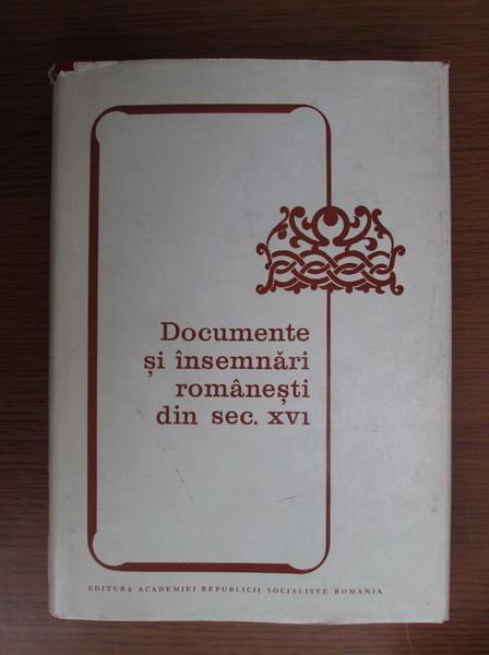 Anticariat: Alexandru Mares - Documente si insemnari romanesti din sec. XVI