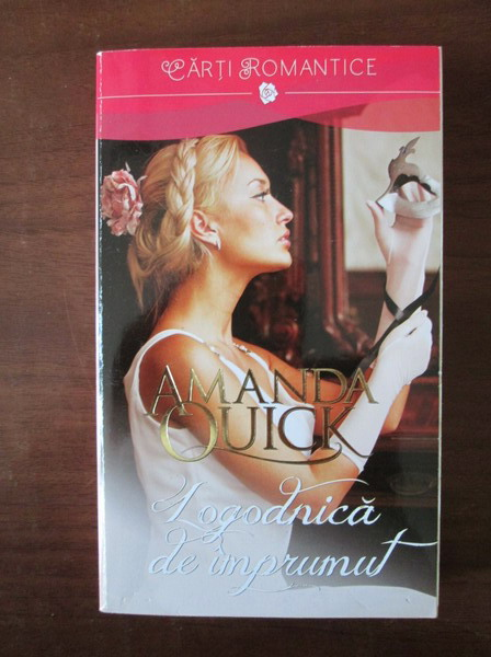 Anticariat: Amanda Quick - Logodnica de imprumut