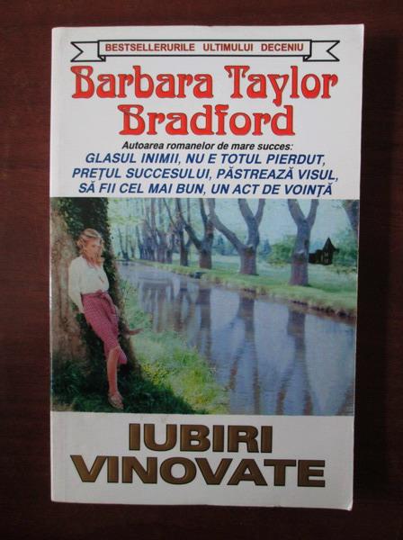 Anticariat: Barbara Taylor Bradford - Iubiri vinovate