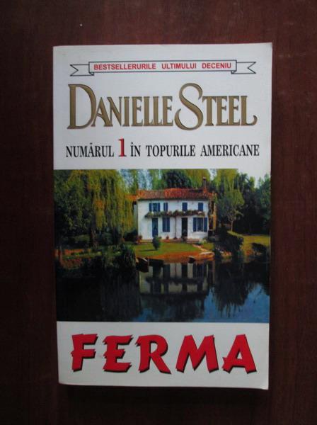 Anticariat: Danielle Steel - Ferma
