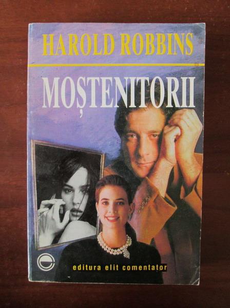Anticariat: Harold Robbins - Mostenitorii