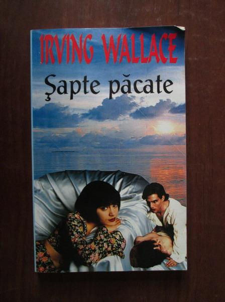 Anticariat: Irving Wallace - Sapte pacate