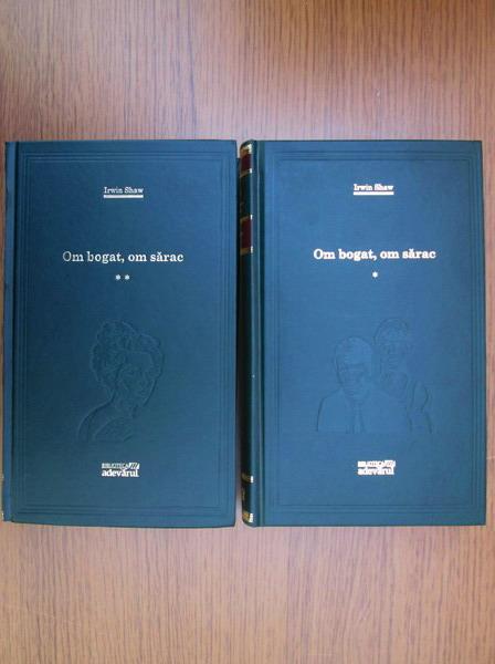 Anticariat: Irwin Shaw - Om bogat, om sarac (2 volume, Adevarul)