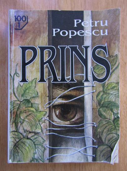 Anticariat: Petru Popescu - Prins