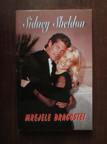Anticariat: Sidney Sheldon - Mrejele dragostei