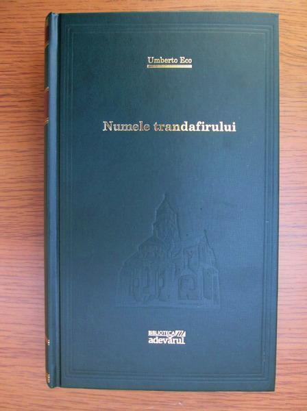 Anticariat: Umberto Eco - Numele trandafirului (Adevarul)