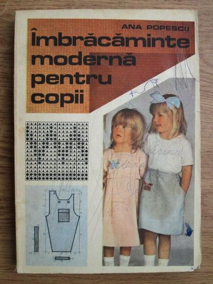 Anticariat: Ana Popescu - Imbracaminte moderna pentru copii