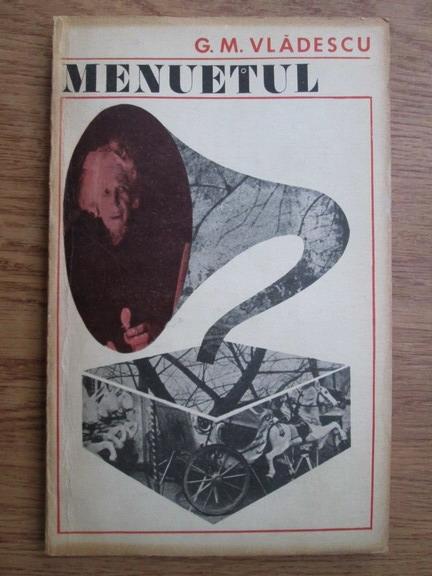 Anticariat: G. M. Vladescu - Menuetul