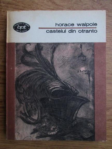 Anticariat: Horace Walpole - Castelul din Otranto