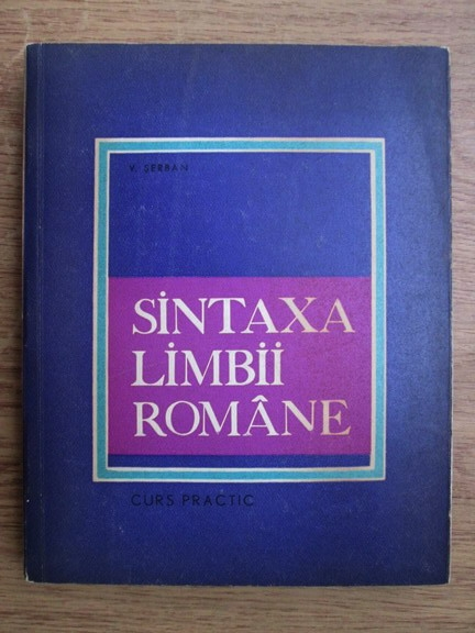 Anticariat: Ioan Vasile Serban - Sintaxa limbii romane