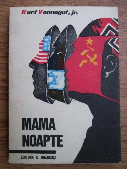 Anticariat: Kurt Vonnegut jr. - Mama noapte