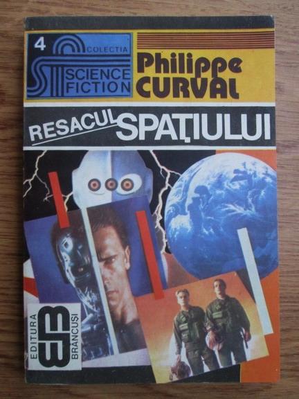 Anticariat: Philippe Curval - Resacul spatiului