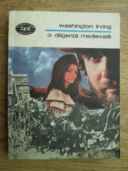 Anticariat: Washington Irving - O diligenta medievala